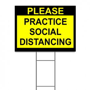 "Please Practice Social Distancing Yard Sign | 18"" x 24"""