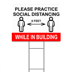 "Practice Social Distancing While In Building Yard Sign | 18"" x 24"""