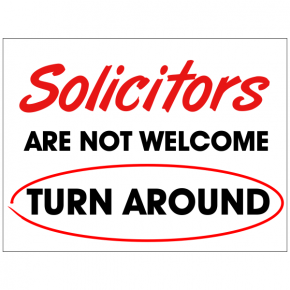 Solicitors Are Not Welcome Turn Around Yard Sign