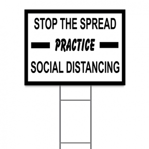 "Stop The Spread Practice Social Distancing Yard Sign | 18"" x 24"""