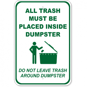 "Trash in Dumpster Only Aluminum Sign | 18"" x 12"""