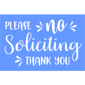 Trendy No Soliciting Engraved Sign