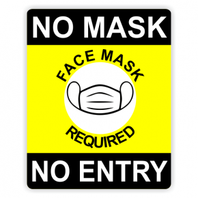 Face Mask Required - No Mask No Entry Sign