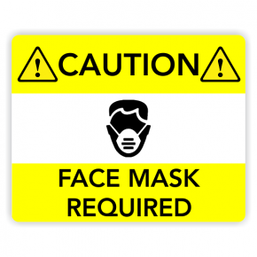 Face Mask Required - Yellow Caution Sign