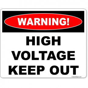 """Warning High Voltage Full Color Sign 