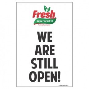 "We Are Still Open With Logo Sign | 9"" x 6"""
