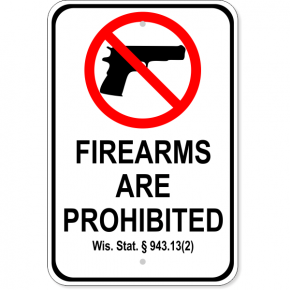 "Wisconsin 943.13(2) Firearm Aluminum Sign | 18"" x 12"""