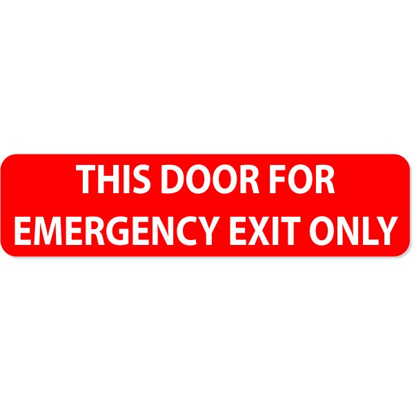 "Emergency Exit Only - 2"" x 8"""