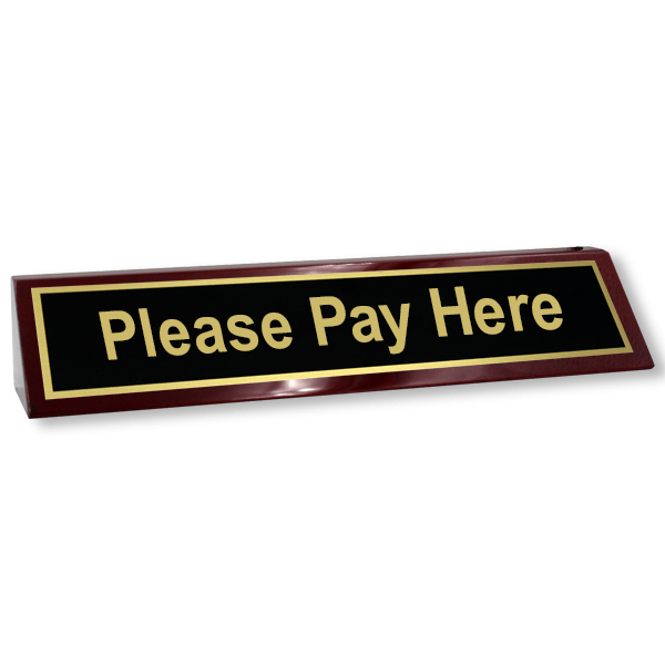 Please Pay Here Wood Desk Block