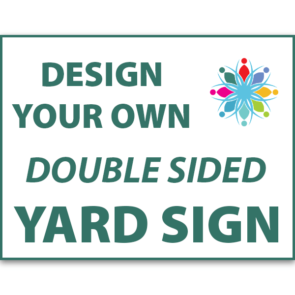 Double Sided Yard Signs