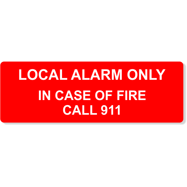 """Local Alarm Only In Case of Fire 