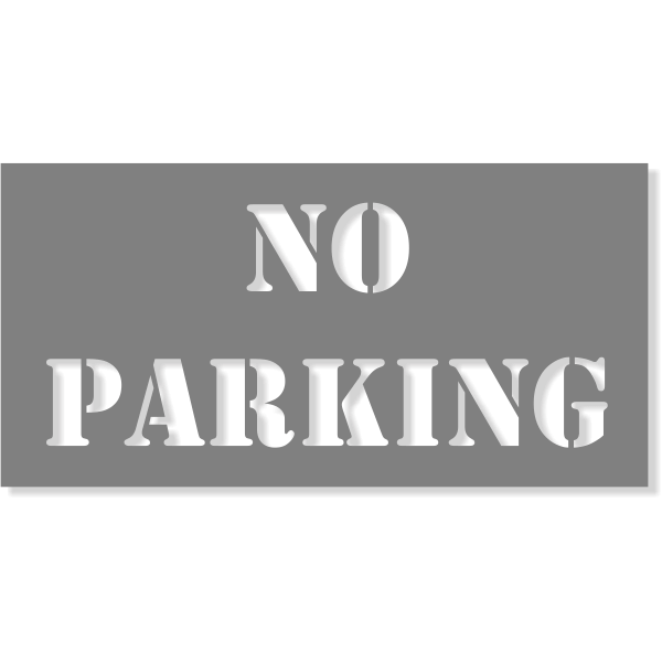 "NO PARKING 2 line Mylar Stencil | 4"" x 8"""