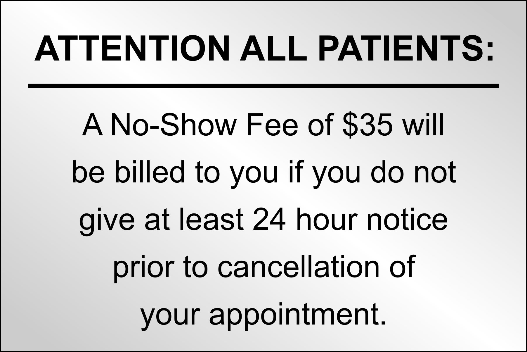 No Show Fee to Patients Custom - 4