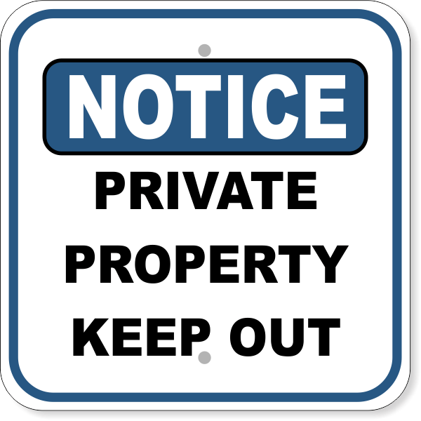"""Notice Sign Private Property 