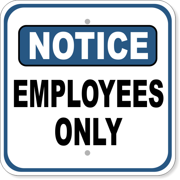 """otice Employees Only Aluminum Sign 