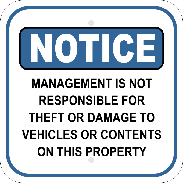 Notice Sign - MANAGEMENT NOT RESPONSIBLE FOR DAMAGES