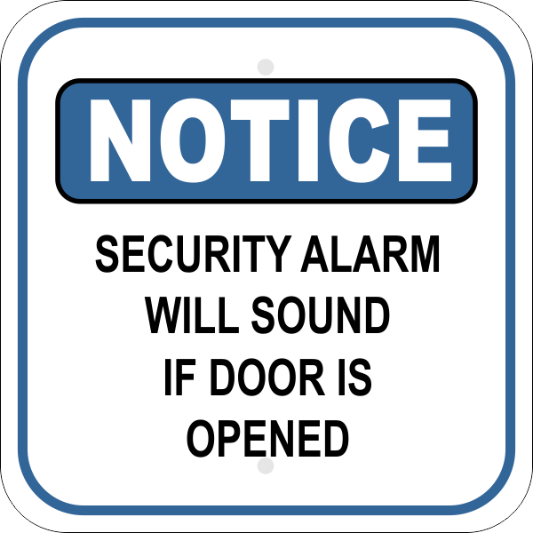 Notice Sign - SECURITY ALARM WILL SOUND