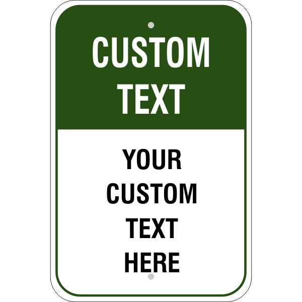 6 Line Custom Text Green Background Aluminum Sign - 18