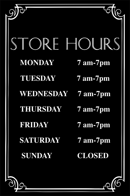 Store Hours with Fancy Border - 12