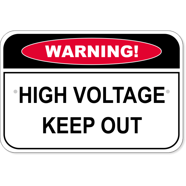 "Warning High Voltage Aluminum Sign - 12"" x 18"""