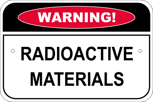 Warning Radioactive Materials Aluminum Sign - 12
