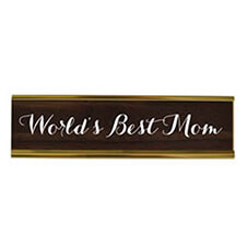 Worlds Best Mom Desk Plate