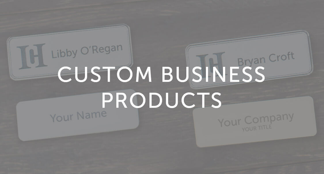 Custom Business Products